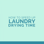 How to Speed Laundry Drying Time and Woolzies Review
