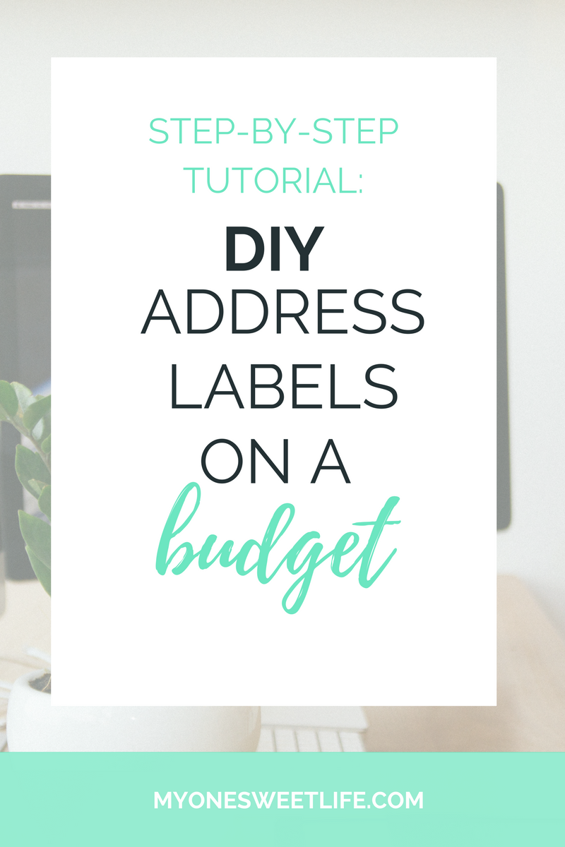 How to Create Your Own Return Address Labels on a Budget | One Sweet Life