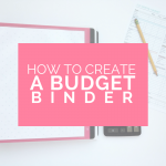 Budget Binder | Ways to Save Money | Budgeting for Beginners