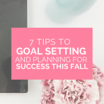 Goal Setting and Planning for Success This Fall
