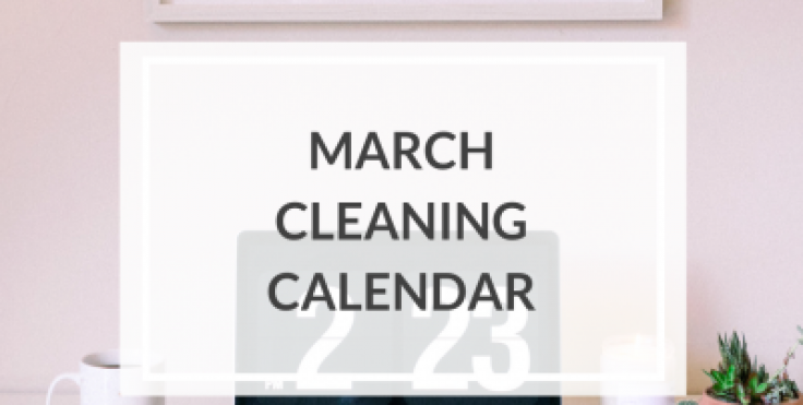 2019 March Cleaning Calendar Cleaning Schedule One Sweet Life